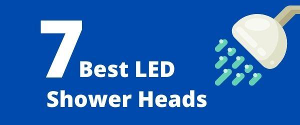 7 Best LED Shower Heads